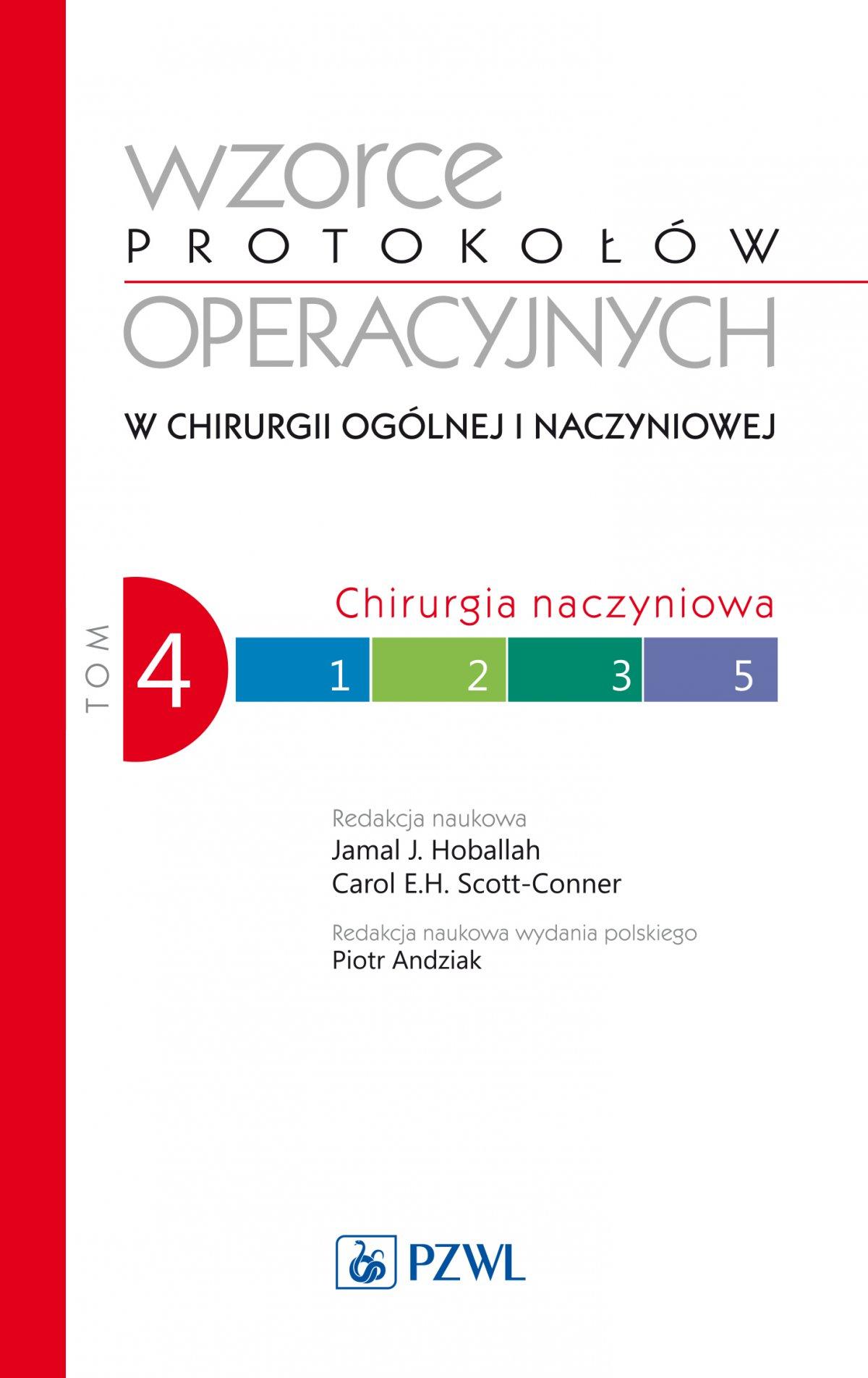 Wzorce protokołów operacyjnych w chirurgii ogólnej i naczyniowej. Tom 4 - Ebook (Książka na Kindle) do pobrania w formacie MOBI