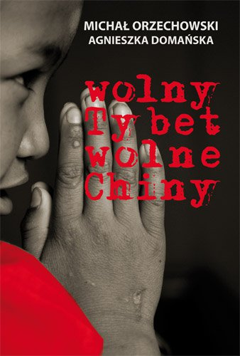 Wolny Tybet, wolne Chiny - Ebook (Książka EPUB) do pobrania w formacie EPUB