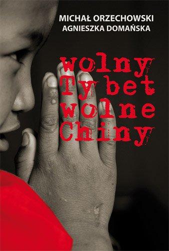 Wolny Tybet, wolne Chiny - Ebook (Książka na Kindle) do pobrania w formacie MOBI