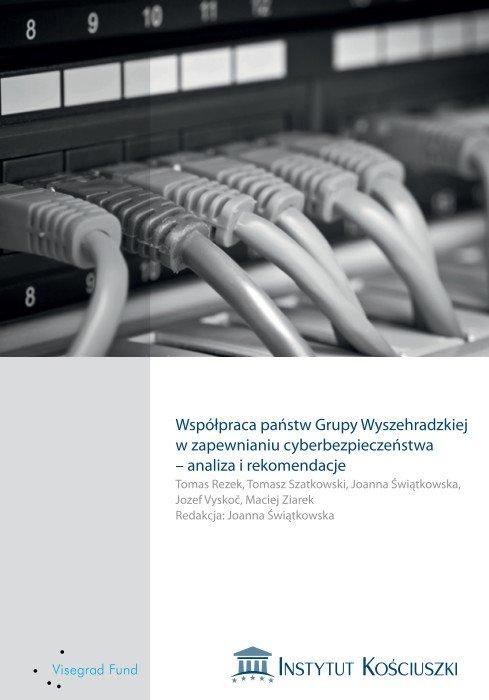 Współpraca państw Grupy Wyszehradzkiej w zapewnianiu cyberbezpieczeństwa – analiza i rekomendacje - Ebook (Książka PDF) do pobrania w formacie PDF