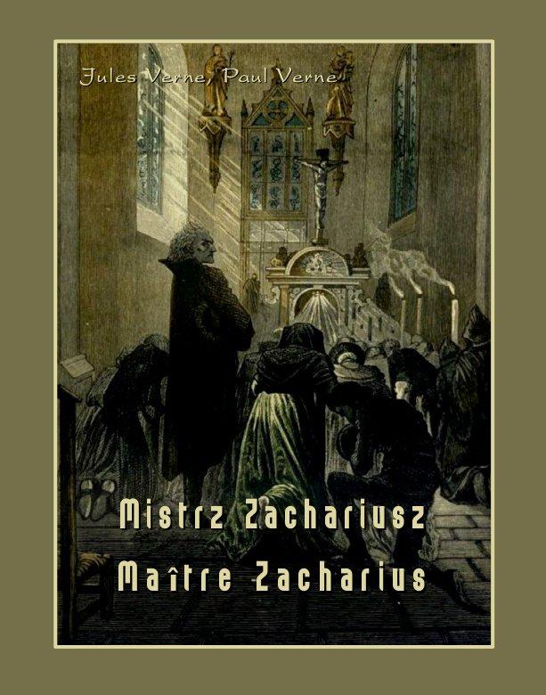 Mistrz Zachariusz. Maître Zacharius - Ebook (Książka na Kindle) do pobrania w formacie MOBI