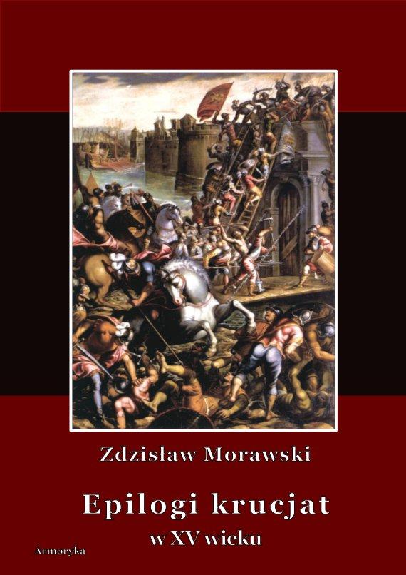 Epilogi krucjat w XV wieku - Ebook (Książka PDF) do pobrania w formacie PDF