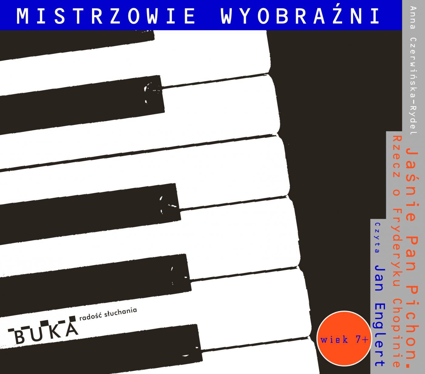 Jaśnie Pan Pichon. Rzecz o Fryderyku Chopinie - Audiobook (Książka audio MP3) do pobrania w całości w archiwum ZIP
