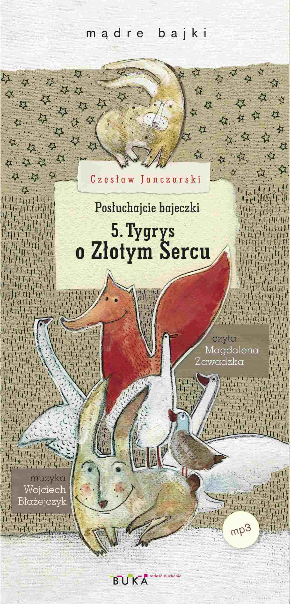 Posłuchajcie bajeczki: Tygrys o Złotym Sercu - Audiobook (Książka audio MP3) do pobrania w całości w archiwum ZIP