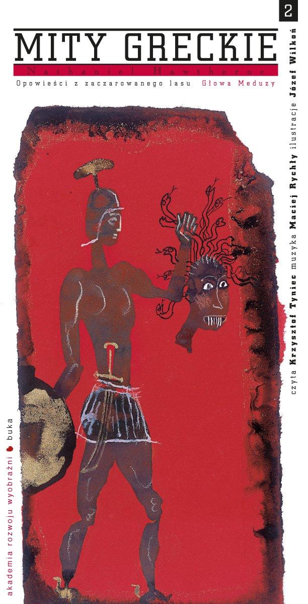 Opowieści z zaczarowanego lasu. Głowa Meduzy - Audiobook (Książka audio MP3) do pobrania w całości w archiwum ZIP