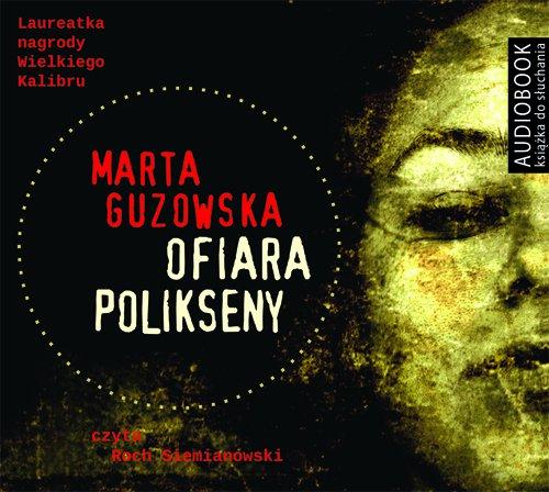 Ofiara Polikseny - Audiobook (Książka audio MP3) do pobrania w całości w archiwum ZIP