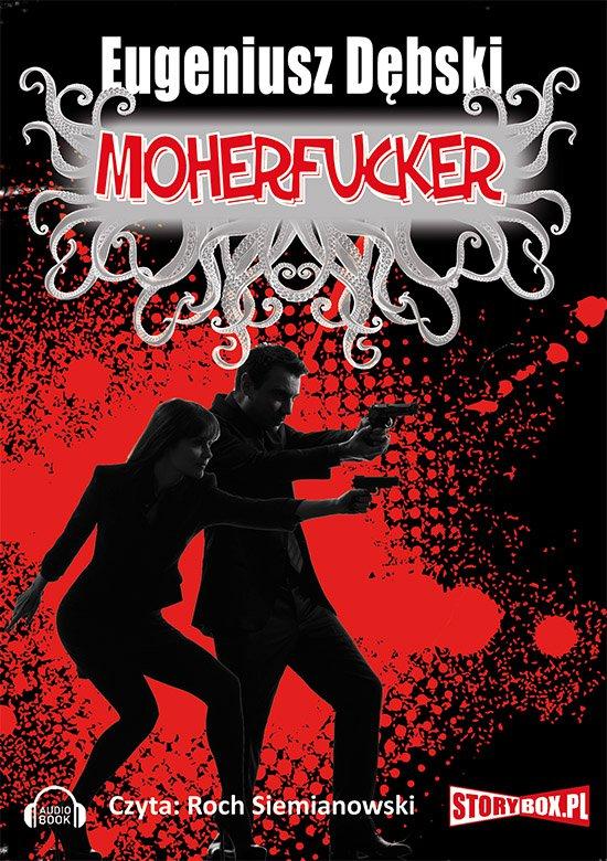 Moherfucker - Audiobook (Książka audio MP3) do pobrania w całości w archiwum ZIP