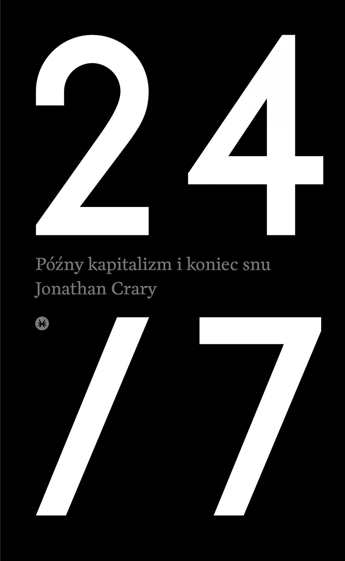 24/7. Późny kapitalizm i koniec snu - Ebook (Książka na Kindle) do pobrania w formacie MOBI