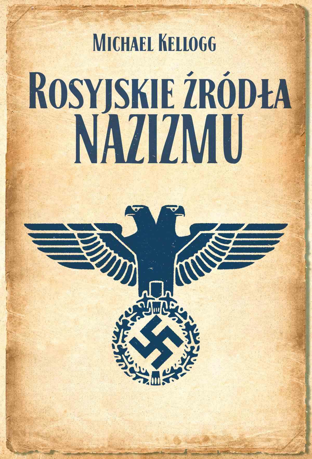 Rosyjskie źródła nazizmu - Ebook (Książka EPUB) do pobrania w formacie EPUB