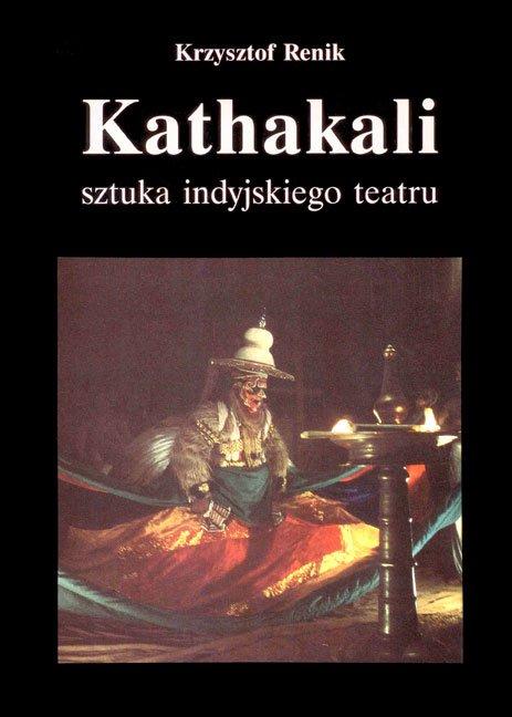 Kathakali - sztuka indyjskiego teatru - Ebook (Książka na Kindle) do pobrania w formacie MOBI