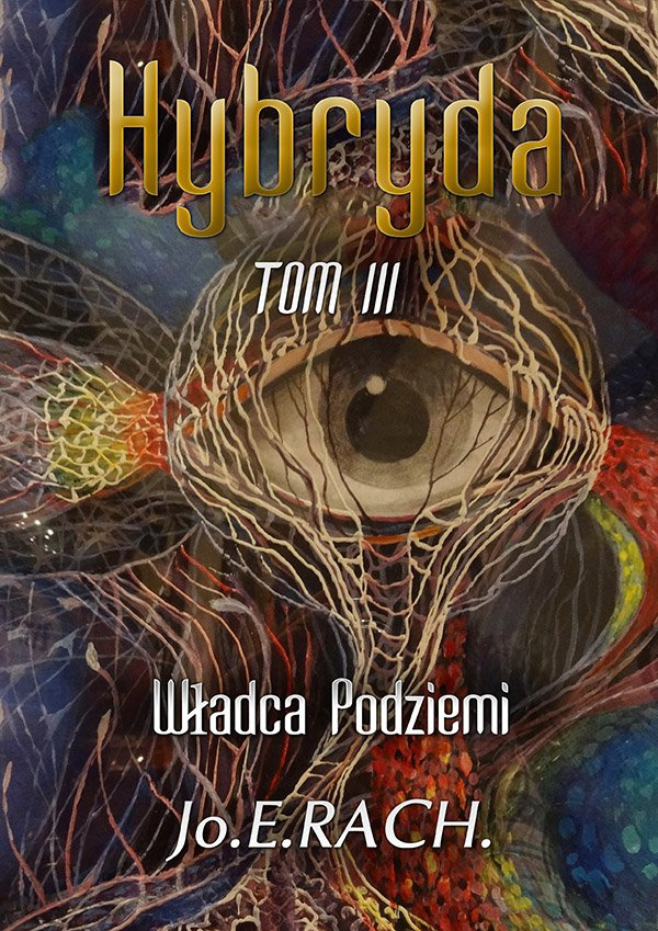 Hybryda. Tom 3. Władca Podziemi - Ebook (Książka EPUB) do pobrania w formacie EPUB