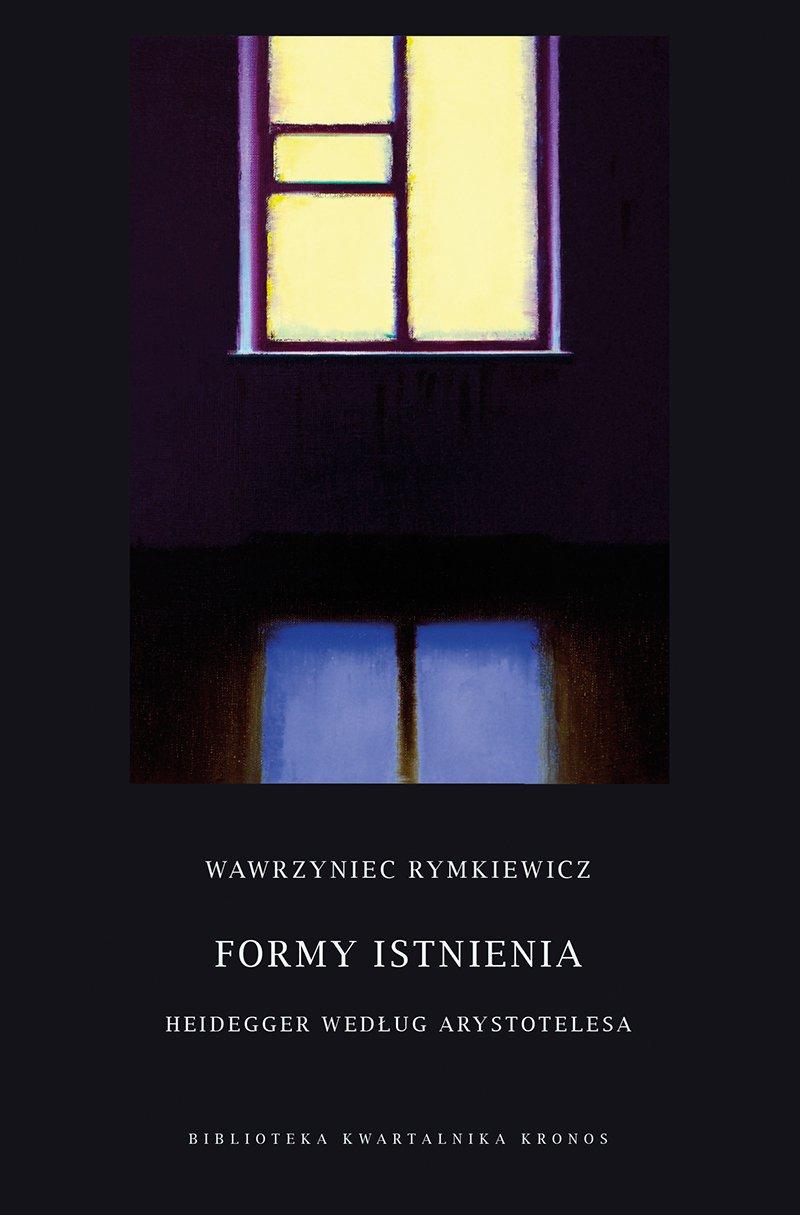 Formy istnienia. Heidegger według Arystotelesa - Ebook (Książka na Kindle) do pobrania w formacie MOBI