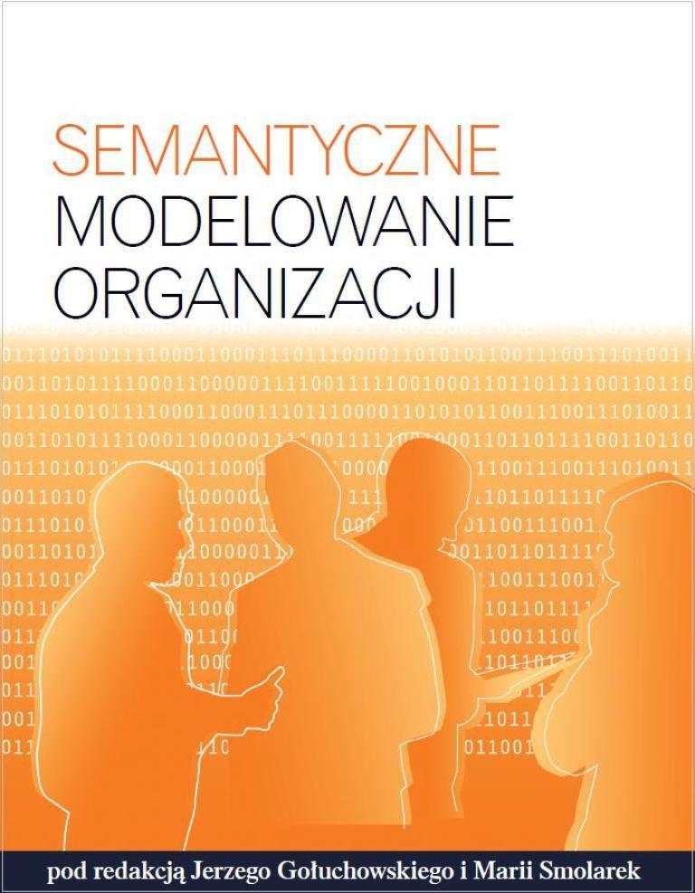 Semantyczne modelowanie organizacji - Ebook (Książka PDF) do pobrania w formacie PDF