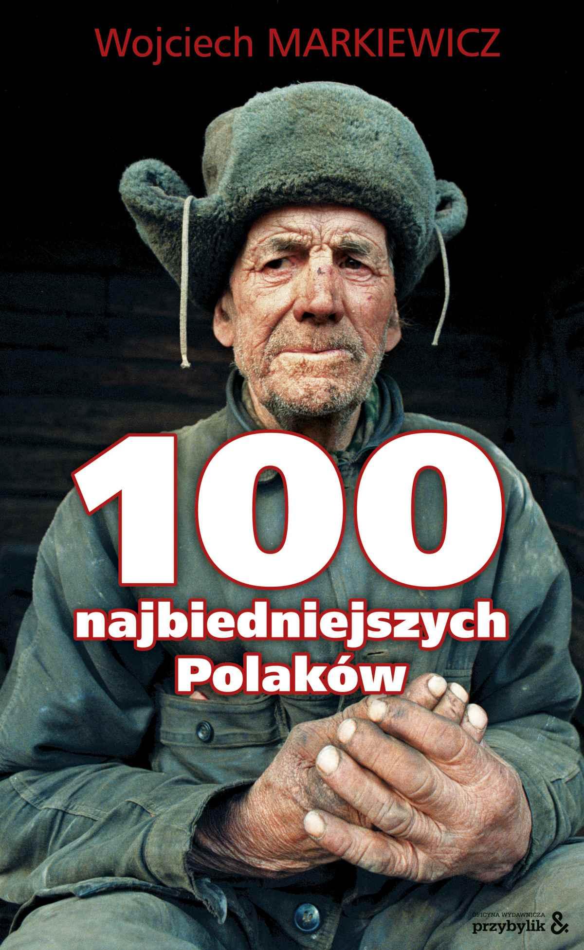 100 najbiedniejszych Polaków - Ebook (Książka EPUB) do pobrania w formacie EPUB