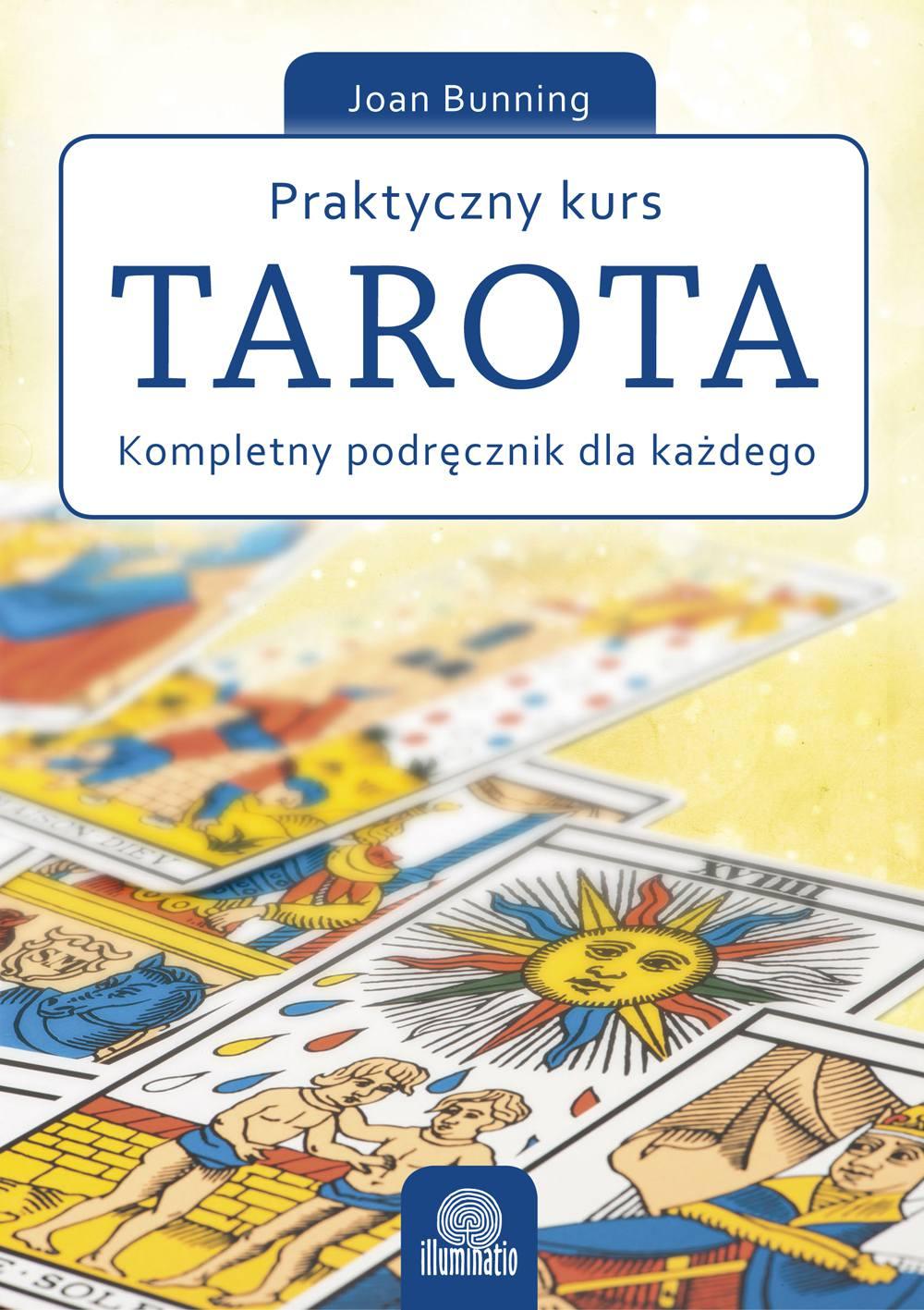 Praktyczny kurs Tarota. Kompletny podręcznik dla każdego - Ebook (Książka EPUB) do pobrania w formacie EPUB