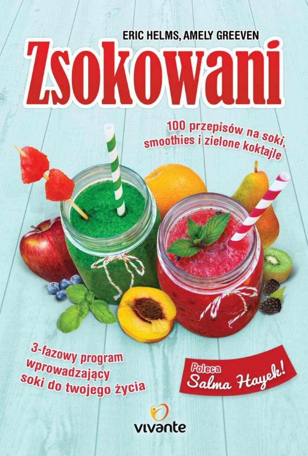 Zsokowani. 100 przepisów na soki, smoothies i zielone koktajle - Ebook (Książka na Kindle) do pobrania w formacie MOBI