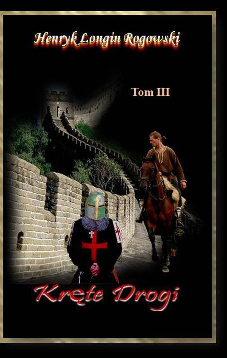 Kręte drogi. Tom III - Ebook (Książka na Kindle) do pobrania w formacie MOBI