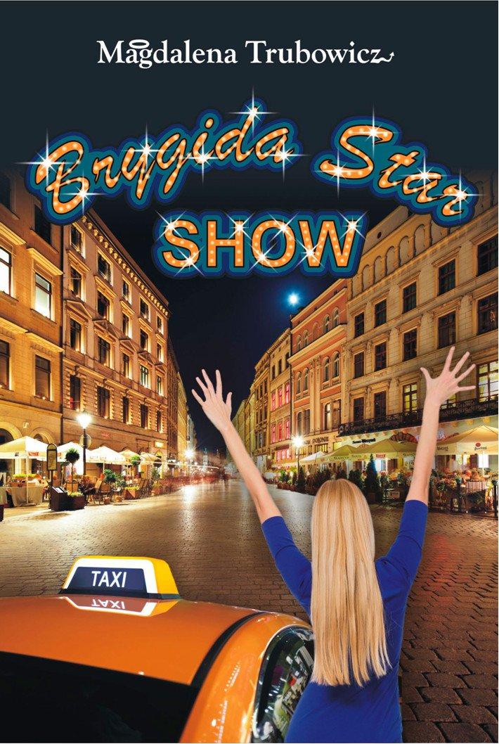 Brygida Star Show - Ebook (Książka na Kindle) do pobrania w formacie MOBI