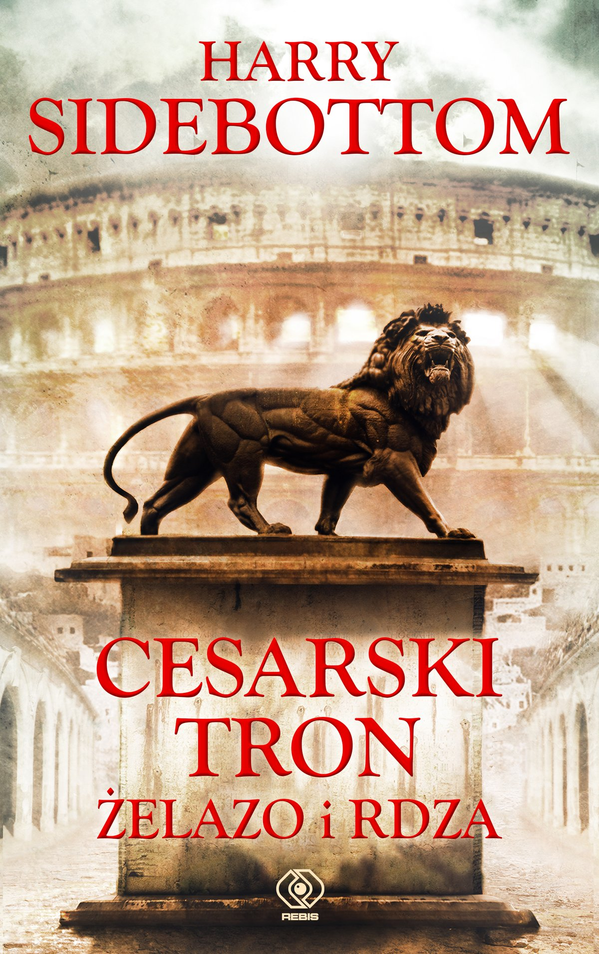 Cesarski tron. Żelazo i rdza - Ebook (Książka na Kindle) do pobrania w formacie MOBI