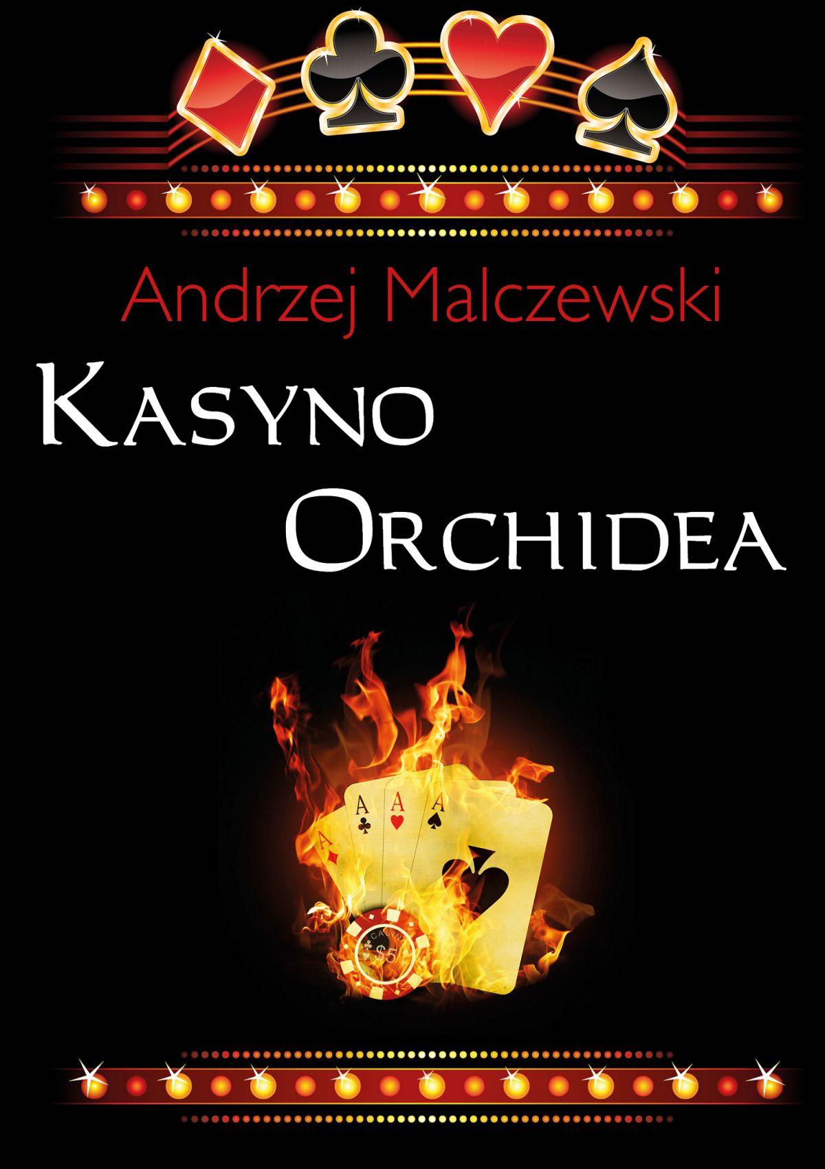 Kasyno Orchidea - Ebook (Książka PDF) do pobrania w formacie PDF