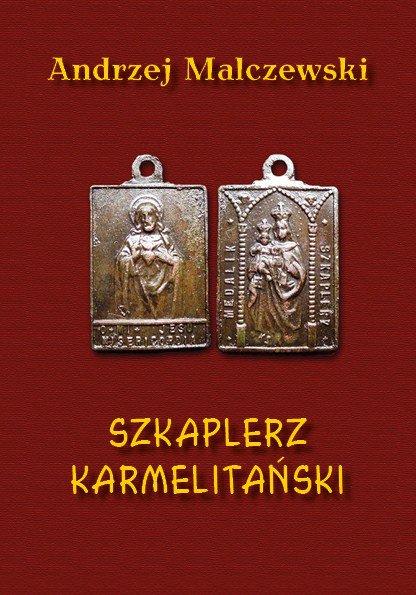 Szkaplerz karmelitański - Ebook (Książka PDF) do pobrania w formacie PDF