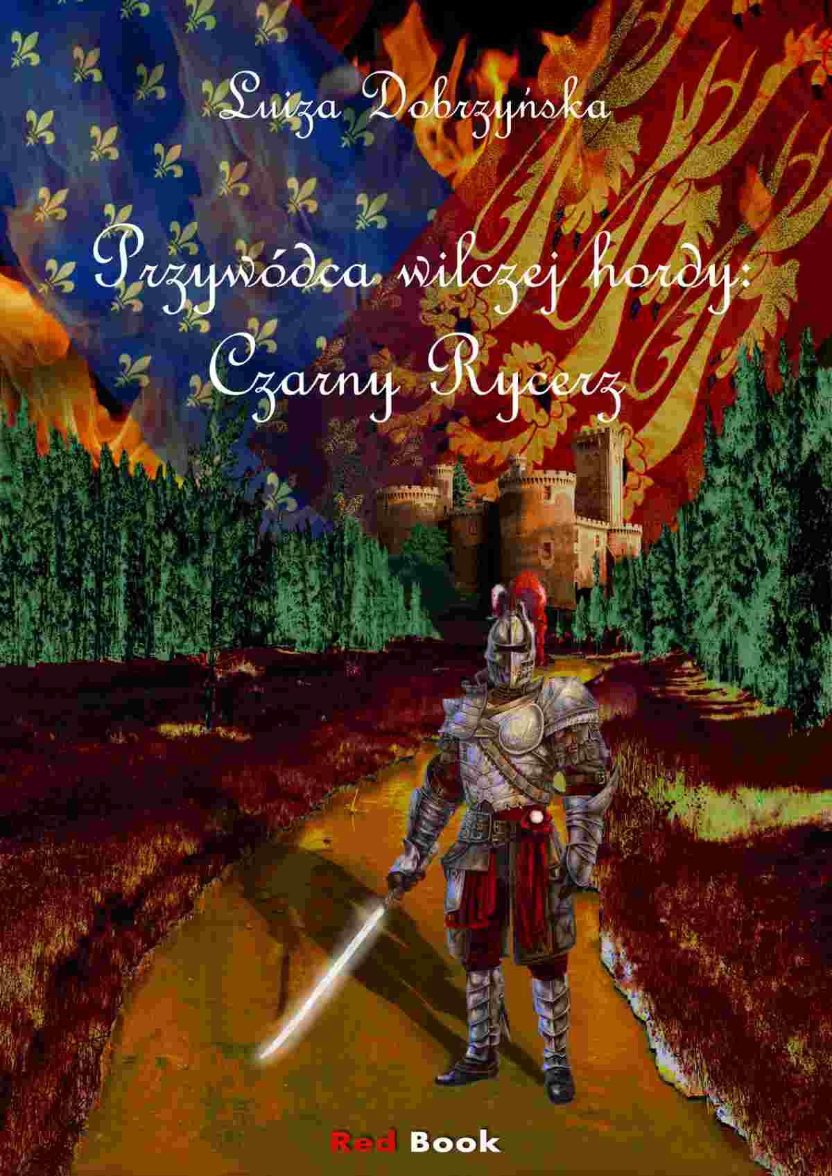 Przywódca wilczej hordy: Czarny Rycerz - Ebook (Książka EPUB) do pobrania w formacie EPUB