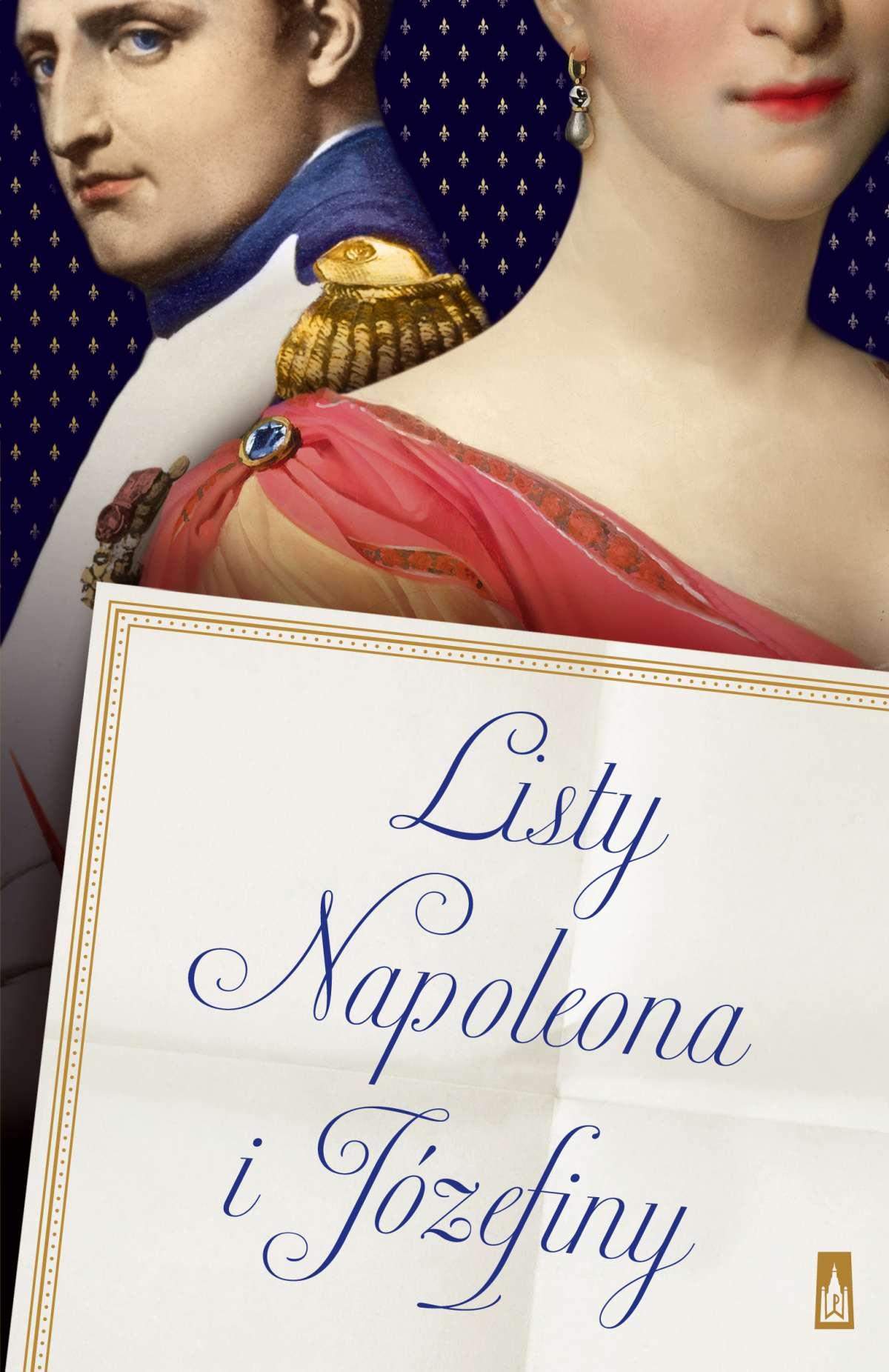 Listy Napoleona i Józefiny - Ebook (Książka na Kindle) do pobrania w formacie MOBI