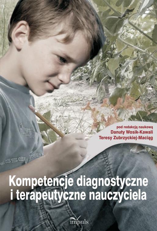 Kompetencje diagnostyczne i terapeutyczne nauczyciela - Ebook (Książka EPUB) do pobrania w formacie EPUB