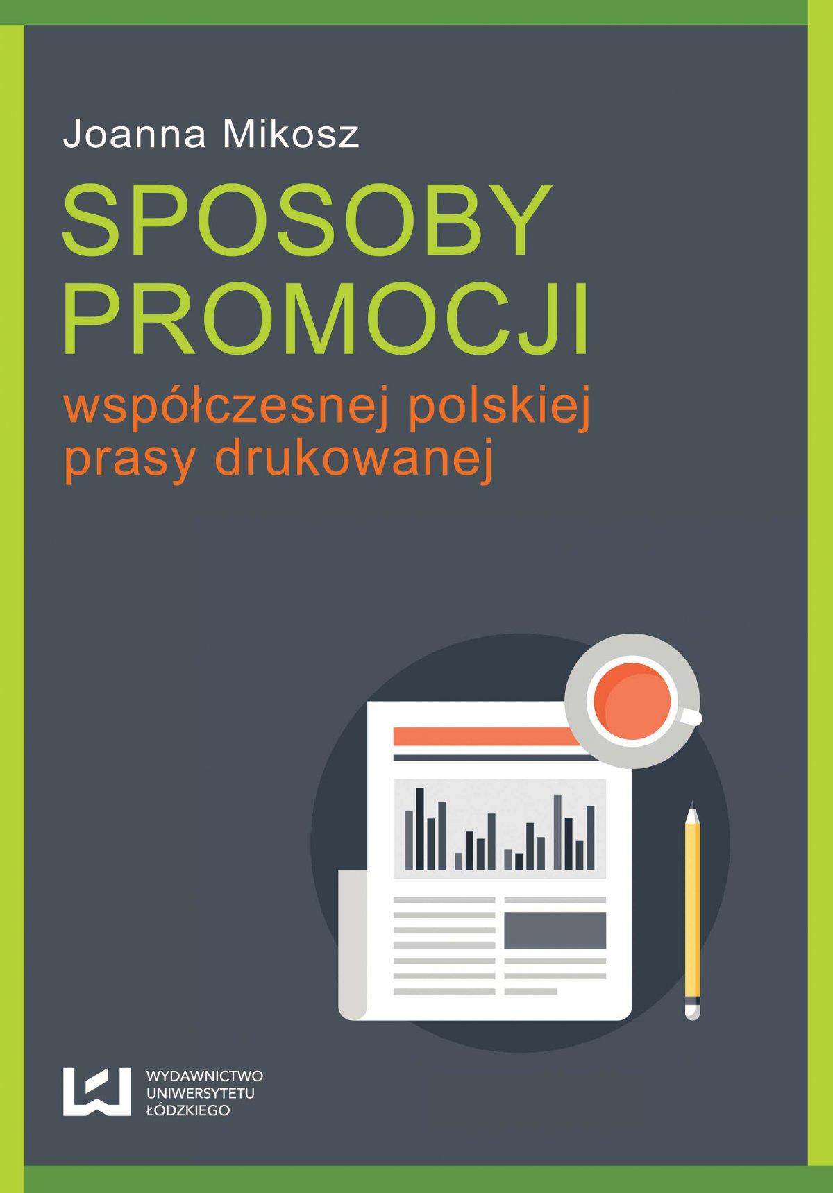 Sposoby promocji współczesnej polskiej prasy drukowanej - Ebook (Książka PDF) do pobrania w formacie PDF