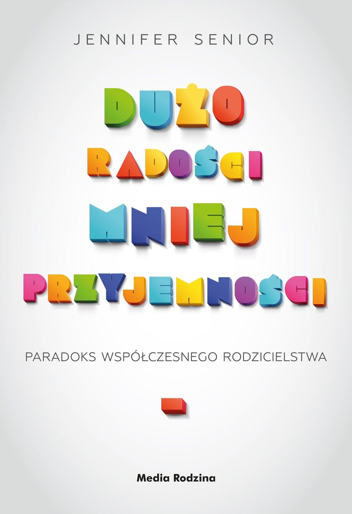 Dużo radości, mniej przyjemności - Ebook (Książka EPUB) do pobrania w formacie EPUB