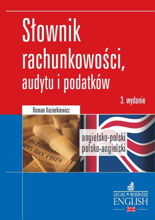 Dictionary of Accounting, Audit and Tax Terms. Słownik rachunkowości, audytu i podatków. Angielsko-polski/Polsko-angielski - Ebook (Książka PDF) do pobrania w formacie PDF