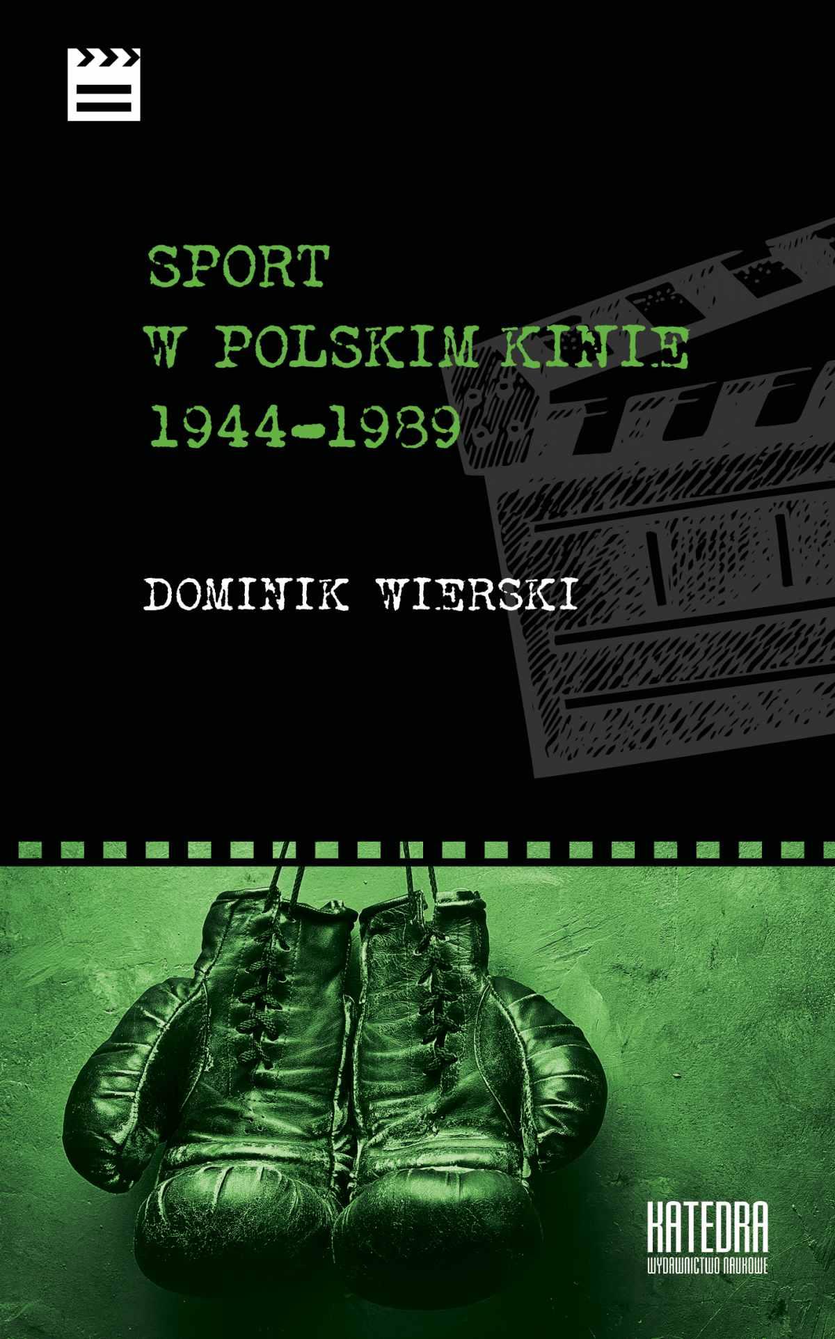 Sport w polskim kinie 1944-1989 - Ebook (Książka EPUB) do pobrania w formacie EPUB