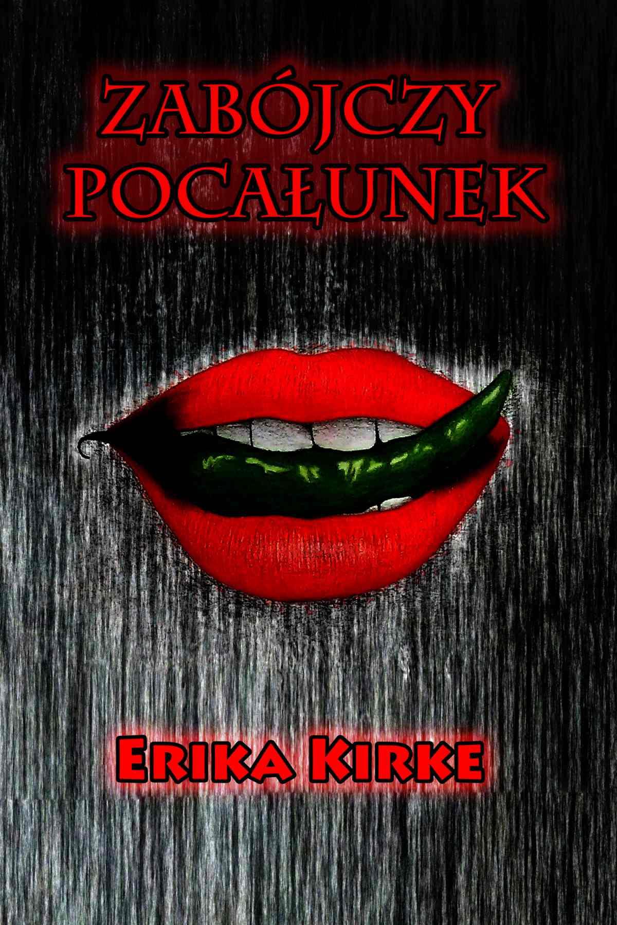 Zabójczy pocałunek - Ebook (Książka EPUB) do pobrania w formacie EPUB