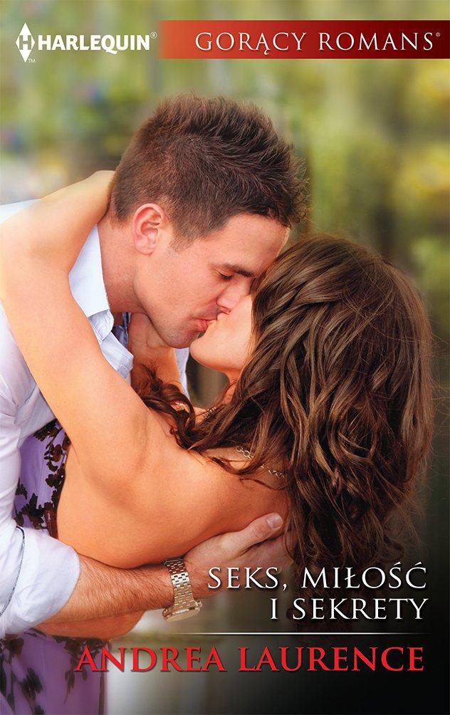 Seks, miłość i sekrety - Ebook (Książka na Kindle) do pobrania w formacie MOBI