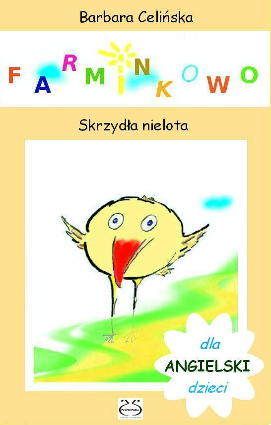 Angielski dla dzieci. Farminkowo. Skrzydła nielota - Ebook (Książka PDF) do pobrania w formacie PDF