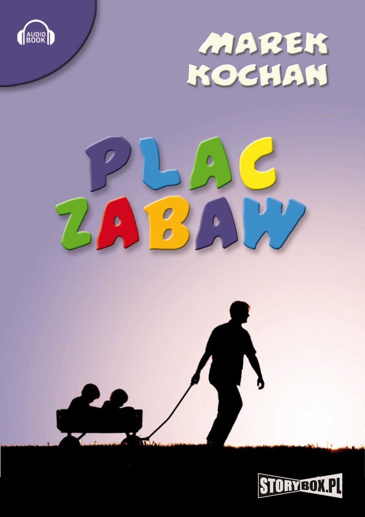 Plac zabaw - Audiobook (Książka audio MP3) do pobrania w całości w archiwum ZIP