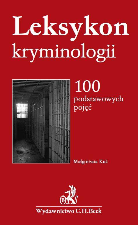 Leksykon kryminologii. 100 podstawowych pojęć - Ebook (Książka PDF) do pobrania w formacie PDF