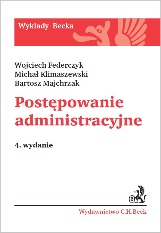 Postępowanie administracyjne. Wydanie 4 - Ebook (Książka PDF) do pobrania w formacie PDF