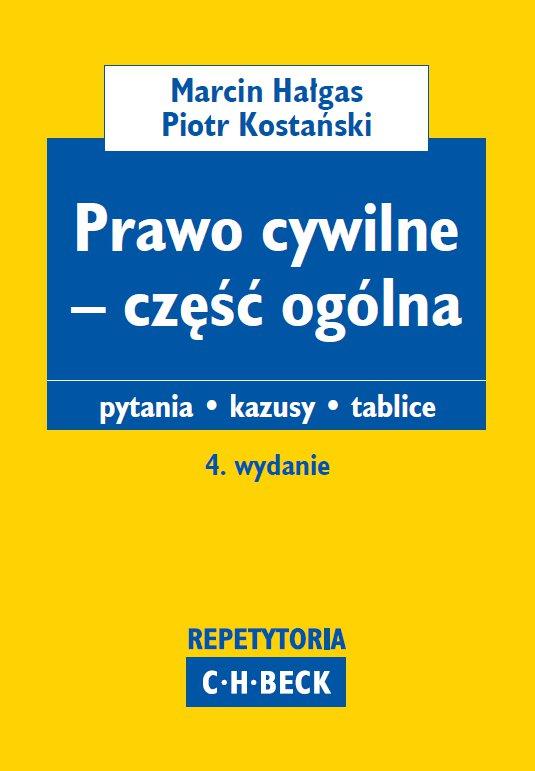 Prawo cywilne – część ogólna. Pytania. Kazusy. Tablice. Wydanie 4 - Ebook (Książka PDF) do pobrania w formacie PDF