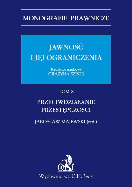 Jawność i jej ograniczenia. Przeciwdziałanie przestępczości. Tom 10 - Ebook (Książka PDF) do pobrania w formacie PDF
