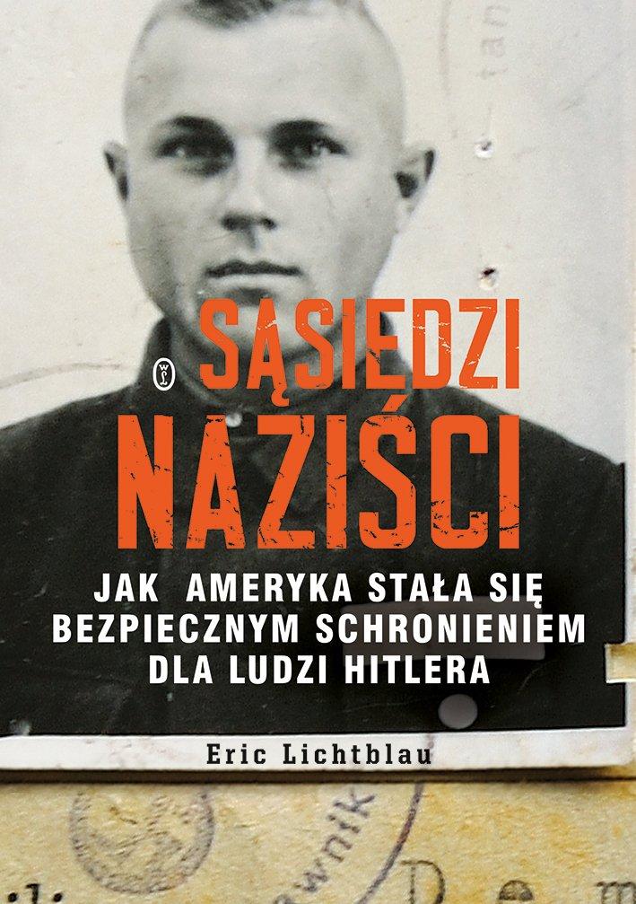 Sąsiedzi naziści - Ebook (Książka na Kindle) do pobrania w formacie MOBI