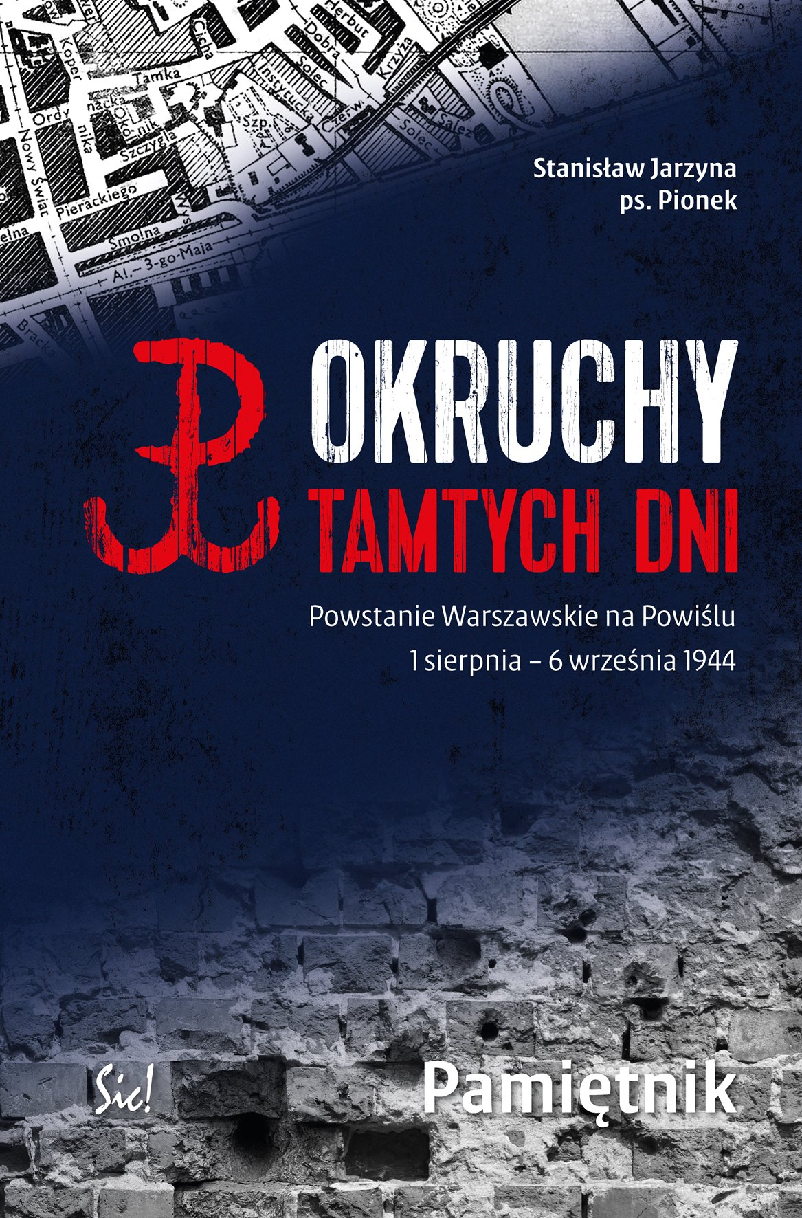 Okruchy tamtych dni. Powstanie Warszawskie na Powiślu 1 sierpnia – 6 września 1944 Pamiętnik - Ebook (Książka na Kindle) do pobrania w formacie MOBI