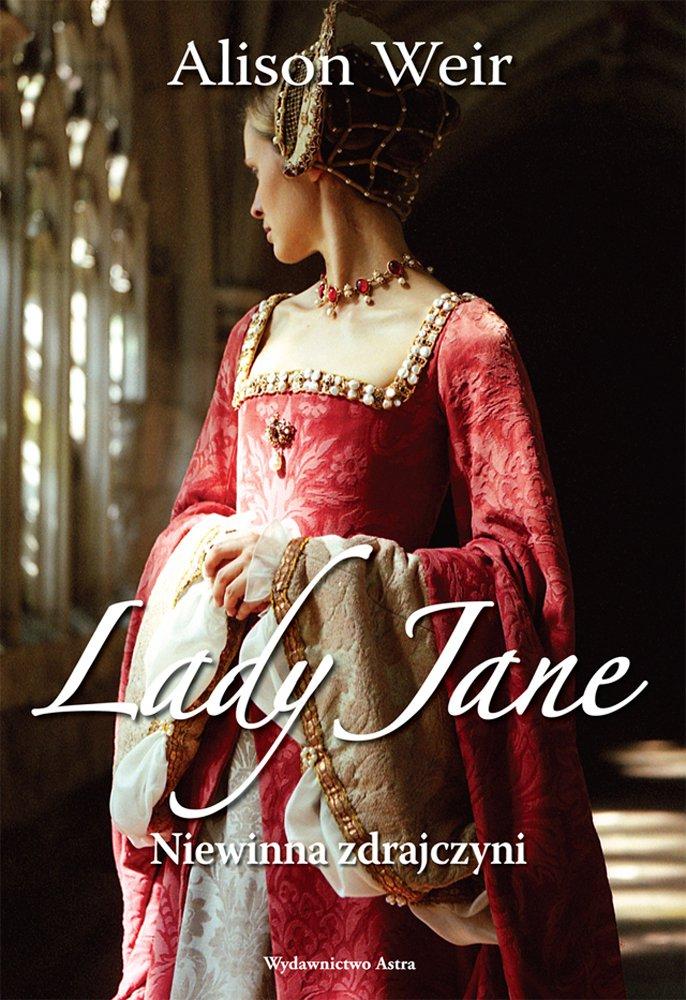 Lady Jane. Niewinna zdrajczyni - Ebook (Książka na Kindle) do pobrania w formacie MOBI