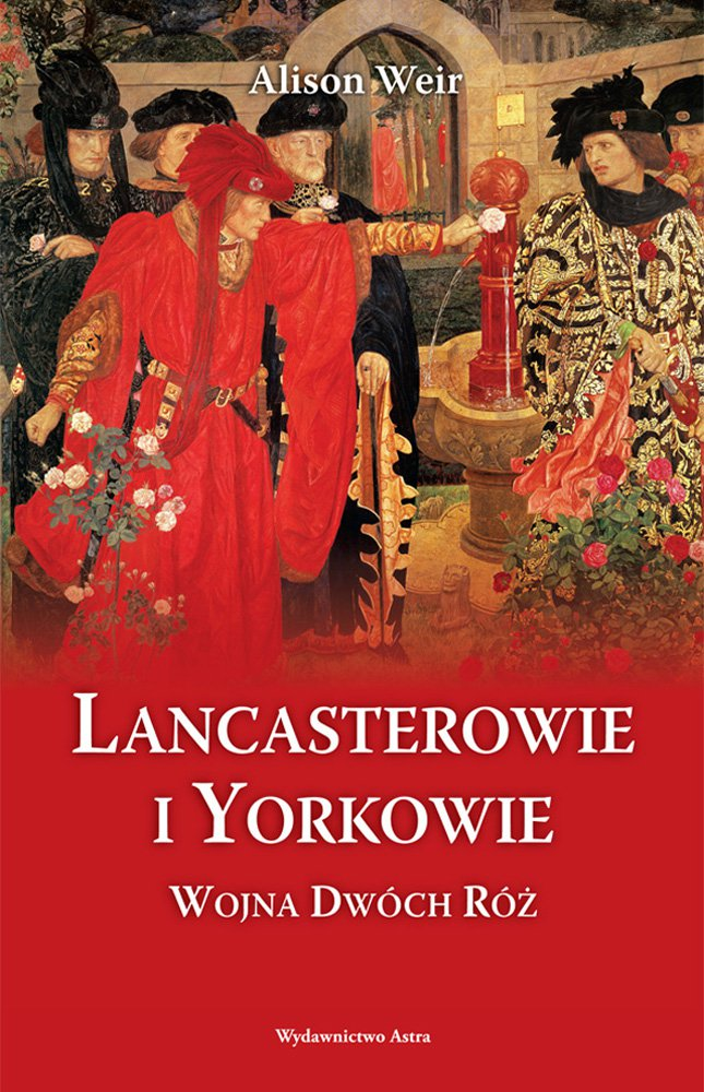 Lancasterowie i Yorkowie. Wojna Dwóch Róż - Ebook (Książka EPUB) do pobrania w formacie EPUB