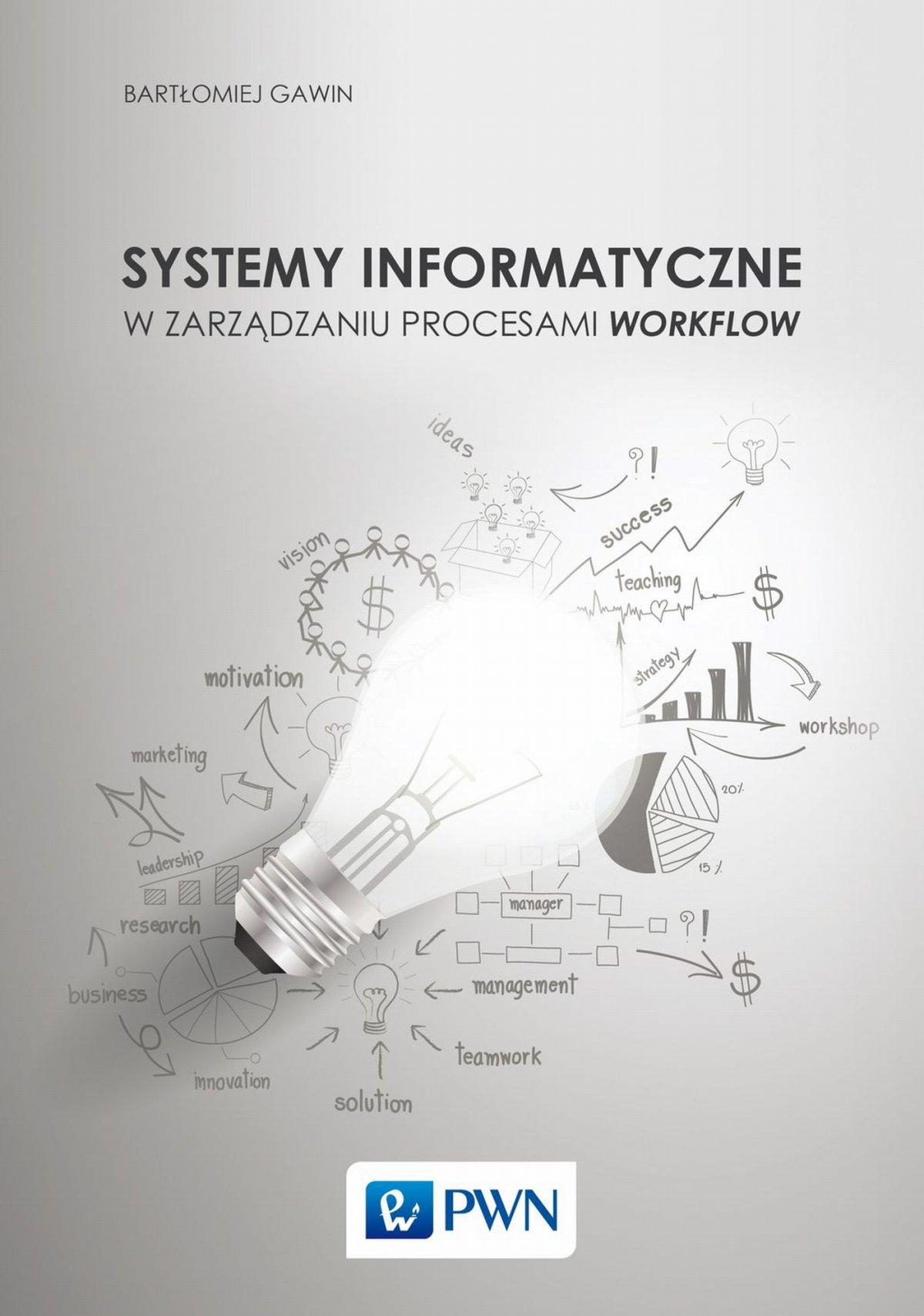 Systemy informatyczne w zarządzaniu procesami Workflow - Ebook (Książka na Kindle) do pobrania w formacie MOBI