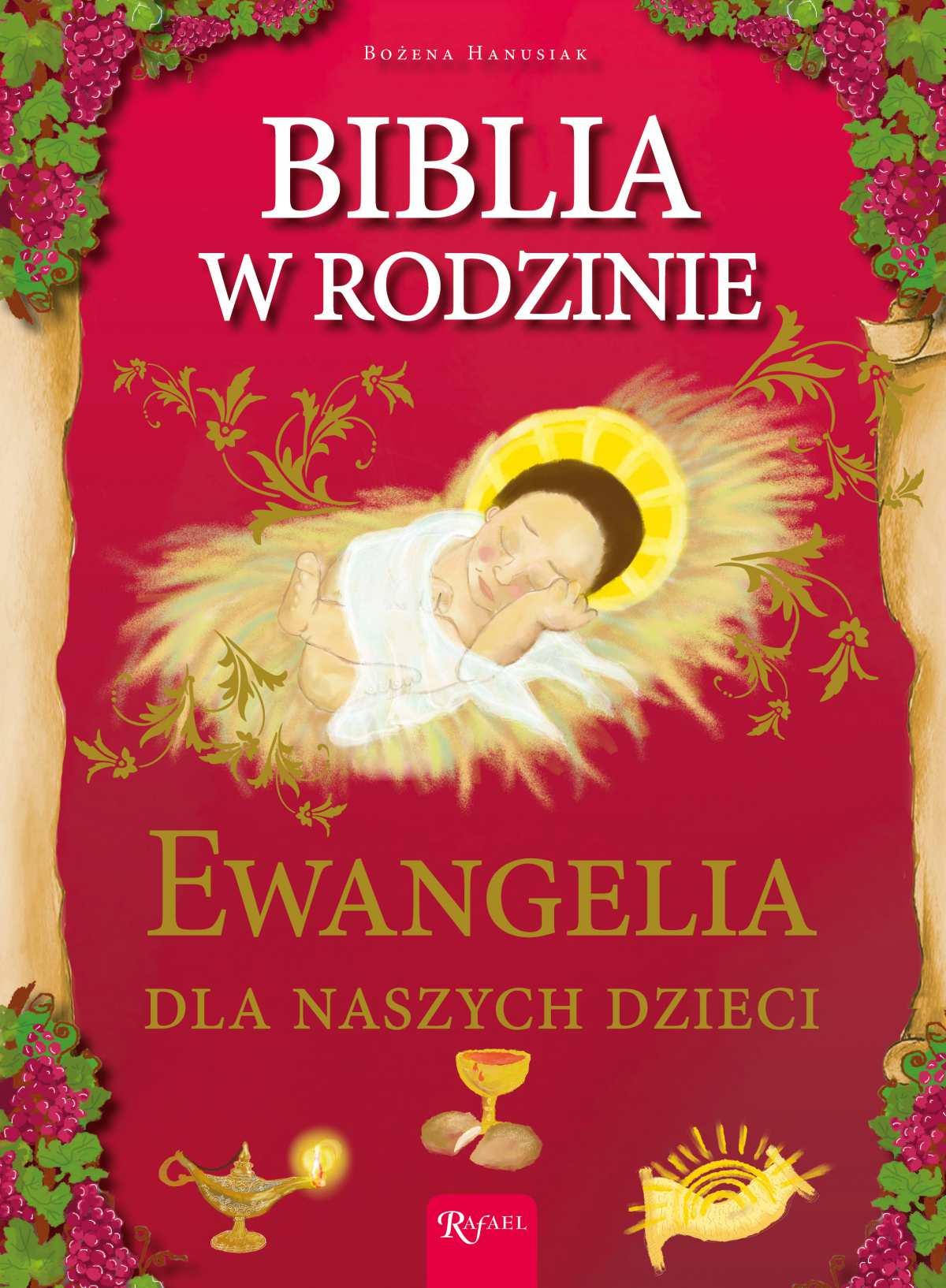 Biblia w rodzinie. Ewangelia dla naszych dzieci - Ebook (Książka EPUB) do pobrania w formacie EPUB
