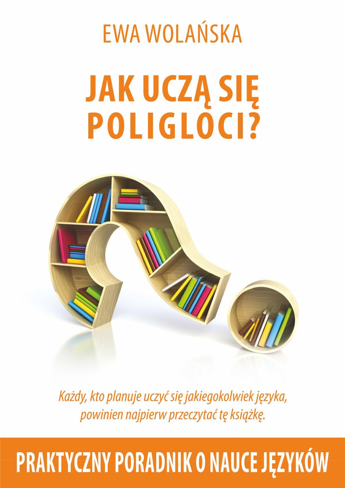 Jak uczą się poligloci? - Ebook (Książka na Kindle) do pobrania w formacie MOBI