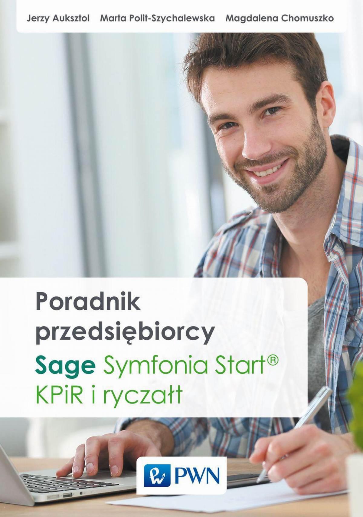 Poradnik przedsiębiorcy. Sage Symfonia Start®. KPiR i ryczałt - Ebook (Książka na Kindle) do pobrania w formacie MOBI