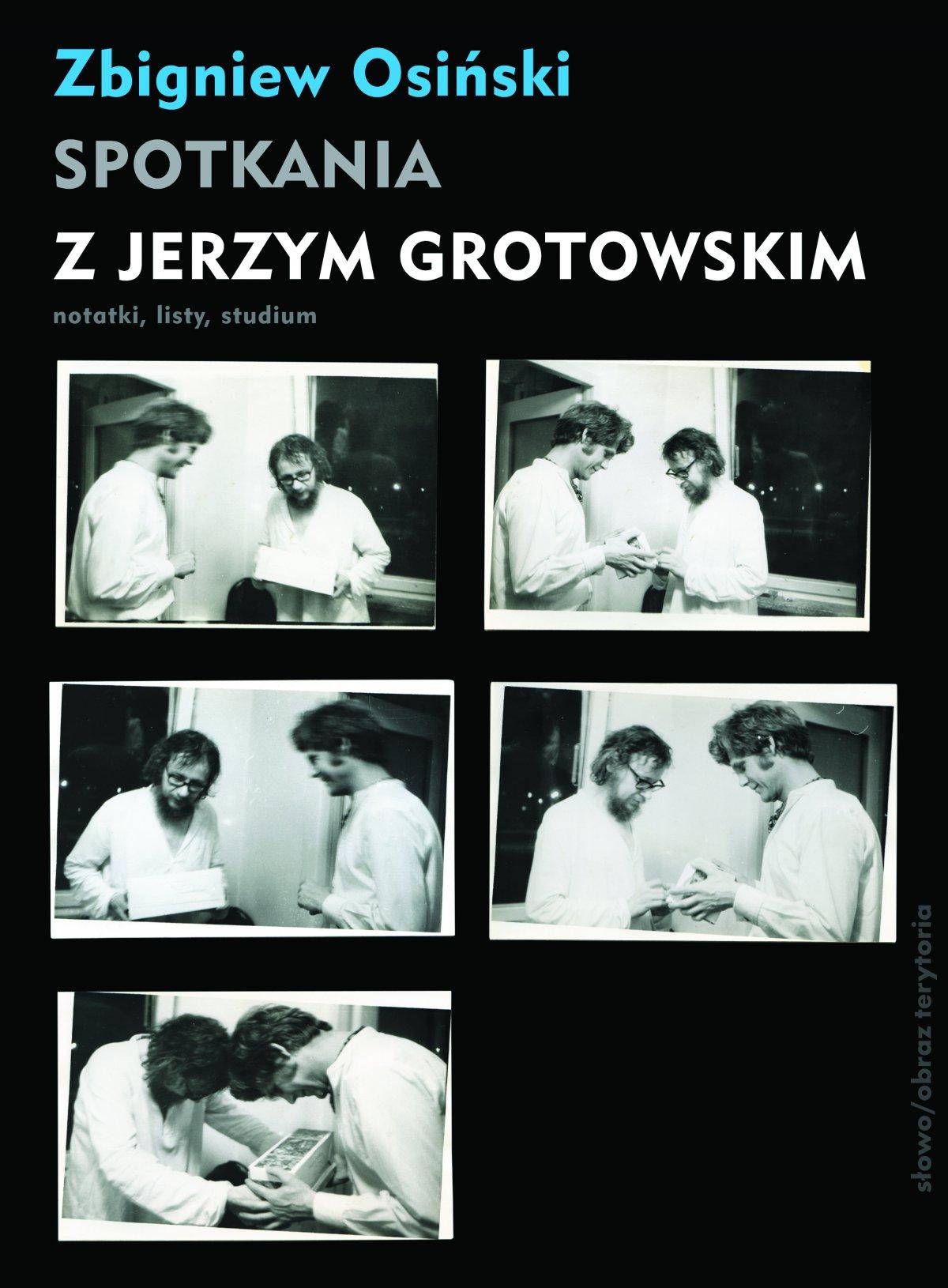 Spotkania z Jerzym Grotowskim. Notatki, listy, studium - Ebook (Książka EPUB) do pobrania w formacie EPUB
