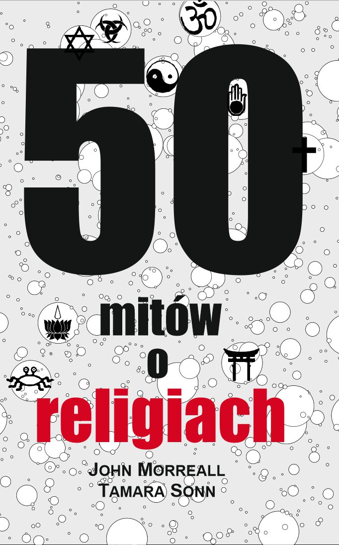50 mitów o religiach - Ebook (Książka EPUB) do pobrania w formacie EPUB